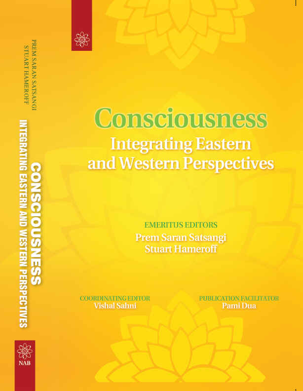 CONSCIOUSNESS : INTEGRATING EASTERN AND WESTERN PERSPECTIVES